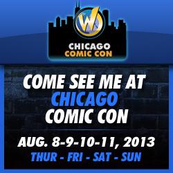 Chicago Comic Con: Aug 8-11